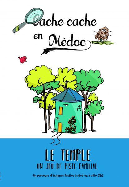 Cache-cache en Médoc Le Temple